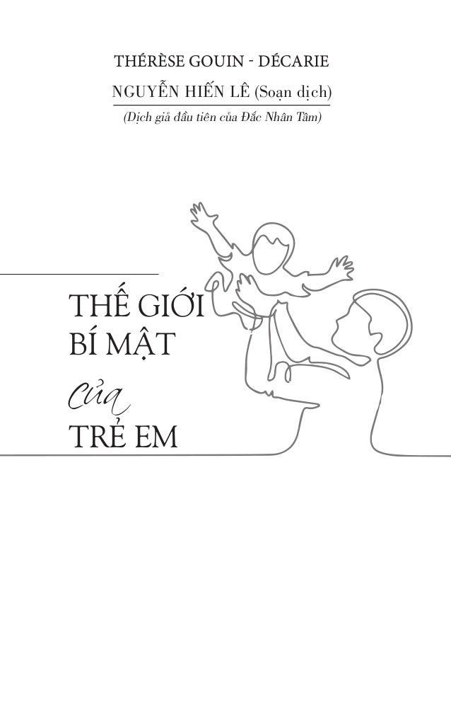 NGUYỄN HIẾN LÊ (Soạn dịch) (Dịch giả đầu tiên của Đắc Nhân Tâm) THẾ GIỚI BÍ MẬT của TRẺ EM THÉRÈSE GOUIN - DÉCARIE