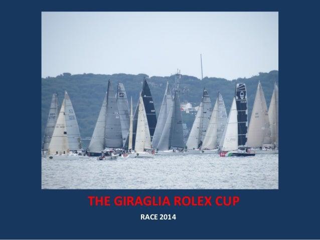 THE GIRAGLIA ROLEX CUP RACE 2014