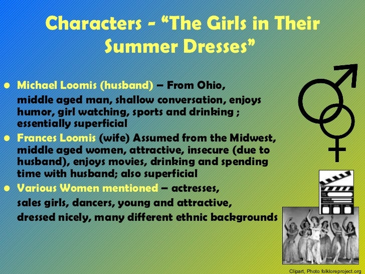 Girls in Their Summer Dresses Summary