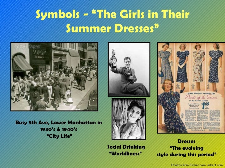 "a theme analysis of irwin shaws the girls in the summer dresses Title: in the story ""the girls in their summer dresses"" its author, irwin shaw, used characterization to analyze the problem that a man named michael had with his own psyche, because he was fascinated with women's glamour and he."
