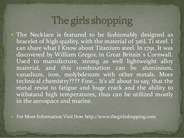  The Necklace is featured to be fashionably designed as bracelet of high quality, with the material of 316L Ti steel. I c...