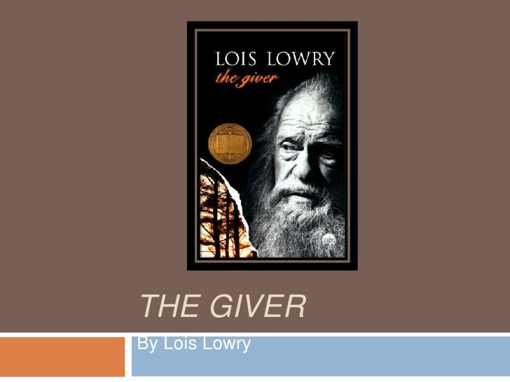 The Giver<br />By Lois Lowry<br />