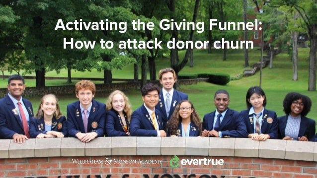 Activating the Giving Funnel: How to attack donor churn