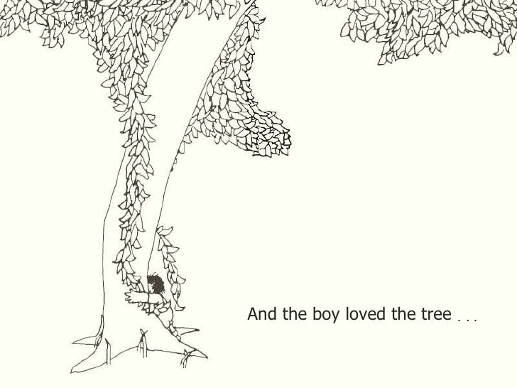 And The Boy Loved Tree