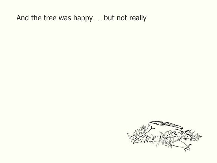 Image result for the giving tree happy not really