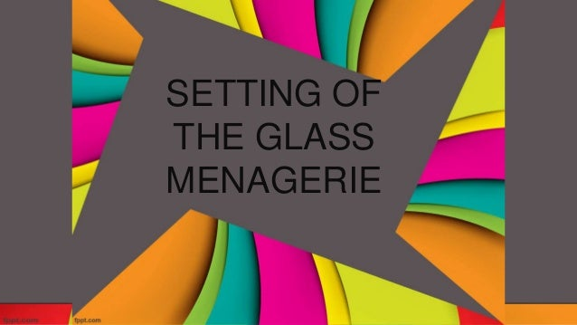 the glass menagerie conclusion