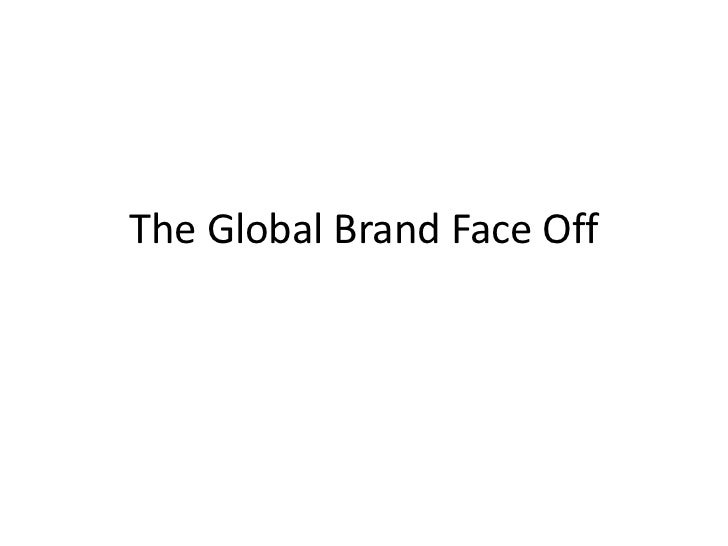 The Global Brand Face Off