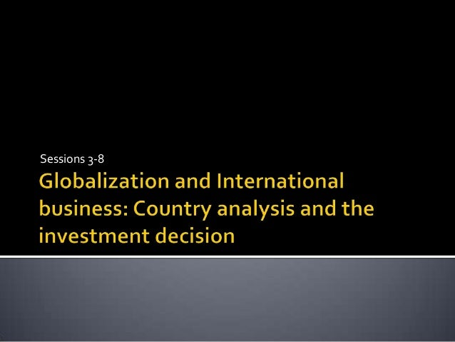 The global business environment   presentation slides - sessions 2-8 Slide 3