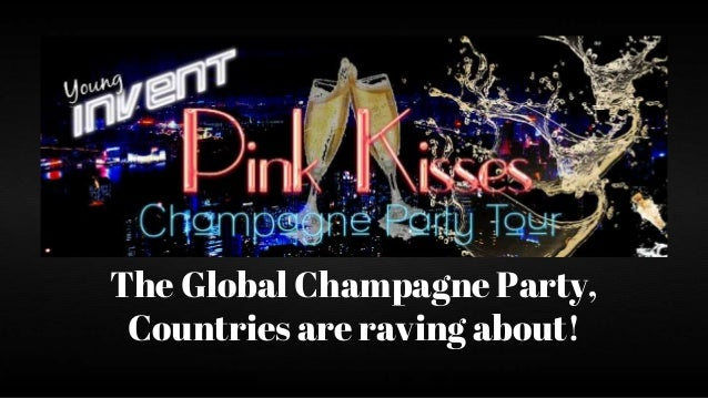The Global Champagne Party, Countries are raving about!