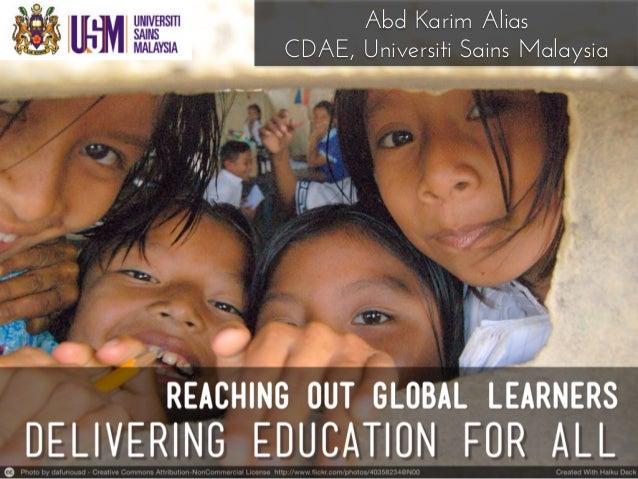 Abd Karim Alias CDAE, Universiti Sains Malaysia