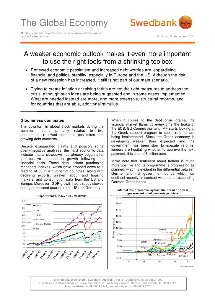 The Global EconomyMonthly letter from Swedbank's Economic Research Departmentby Cecilia Hermansson                        ...