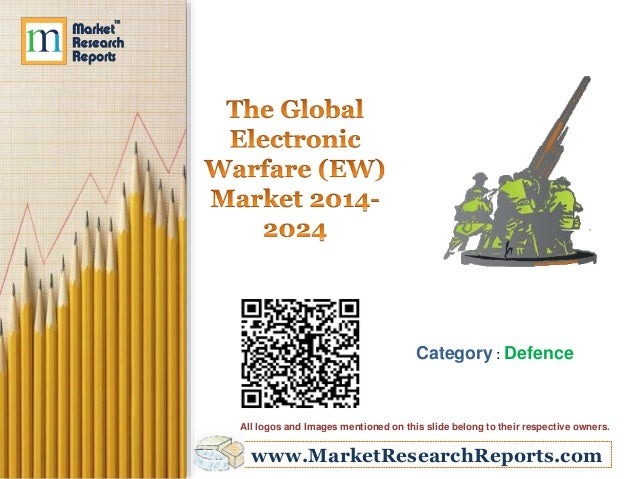 global electronic warfare ew market 2014 2024 Key findings • the global electronic warfaremarket is expected to experience a cagr growth of 248% during 2014-2024 • north america and asia-pacific are expected to be the largest electronic.