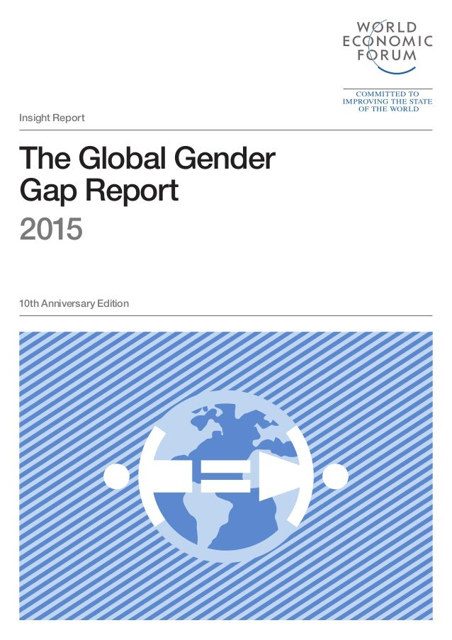 The Global Gender Gap Report 2015 Insight Report 10th Anniversary Edition