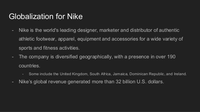 globalization of nike Lafeber's examination of nike and its particular dominion over the global  for  this new paperback edition, lafeber has added a chapter on globalization in a.