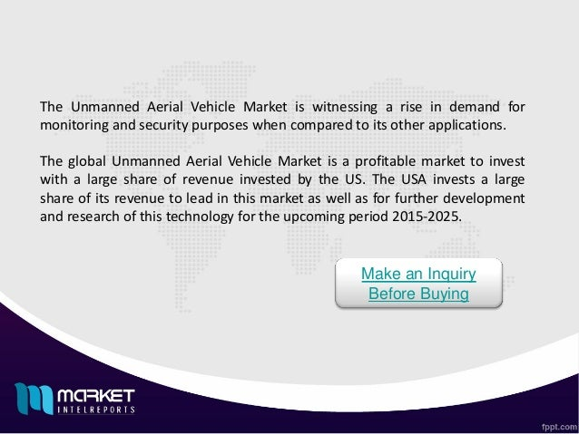 global unmanned aerial vehicle industry 2015 An unmanned aerial vehicle  and innovative thinking to a global clientele that includes government agencies,  2015 armed drones have.