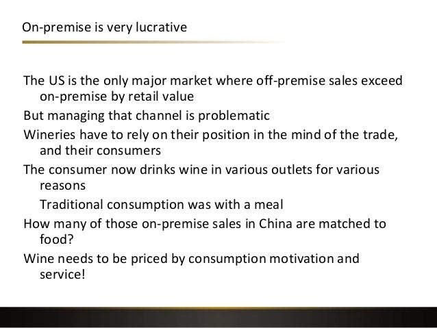 On-premise is very lucrative The US is the only major market where off-premise sales exceed on-premise by retail value But...