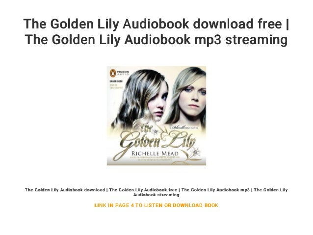 The golden lily audiobook download.