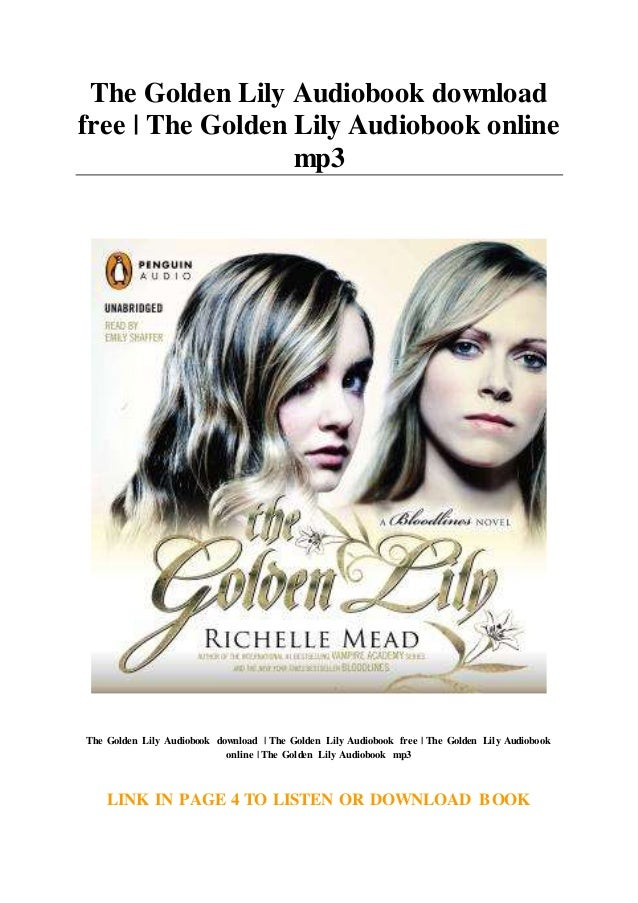 Free the golden lily audiobook download mp3 streaming online.