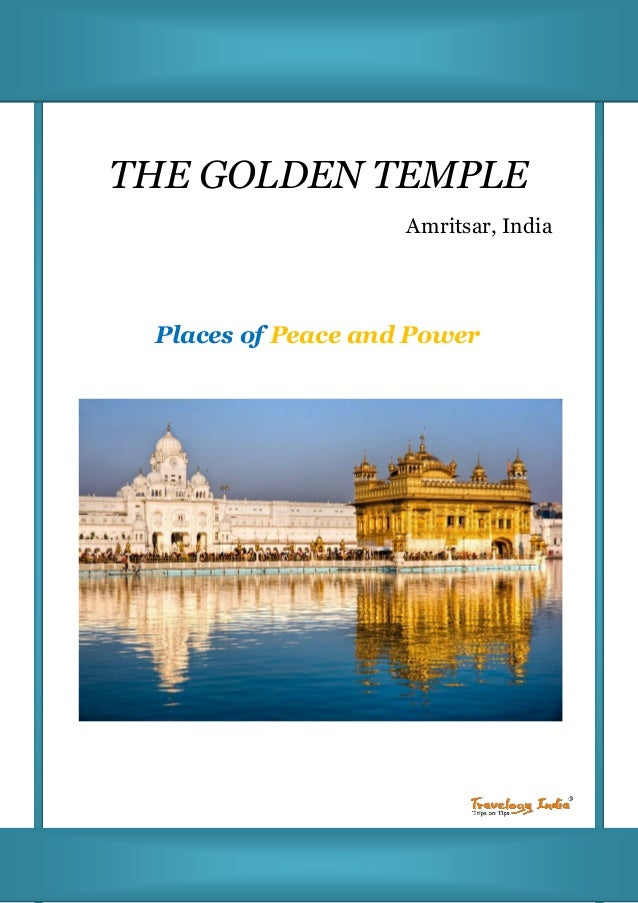 THE GOLDEN TEMPLE Amritsar, India Places of Peace and Power