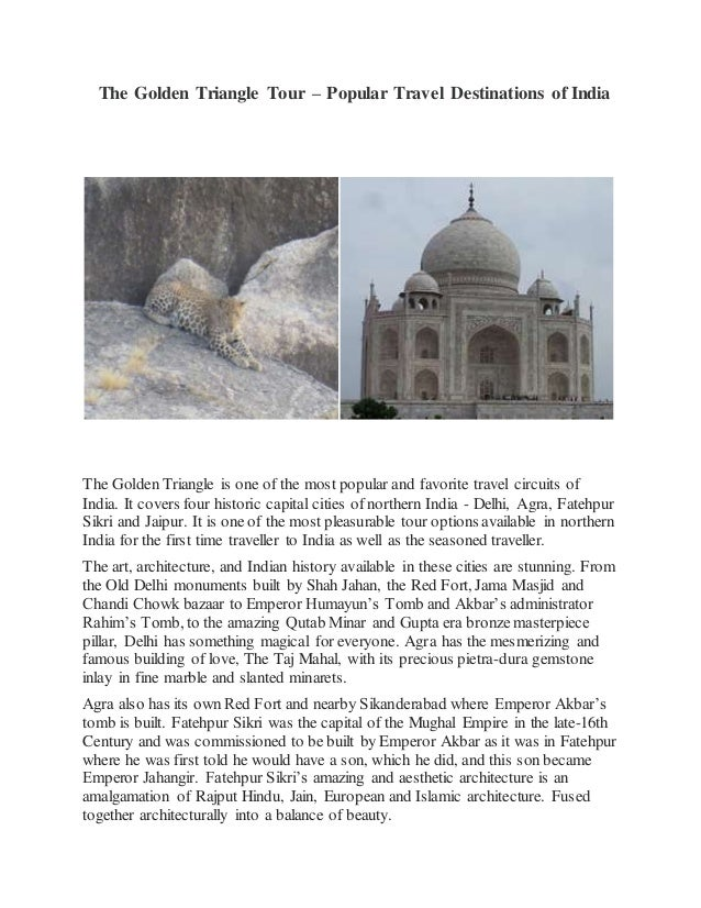 The Golden Triangle Tour – Popular Travel Destinations of India The Golden Triangle is one of the most popular and favorit...