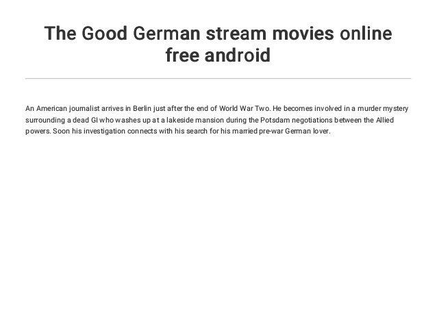 The Good German Stream