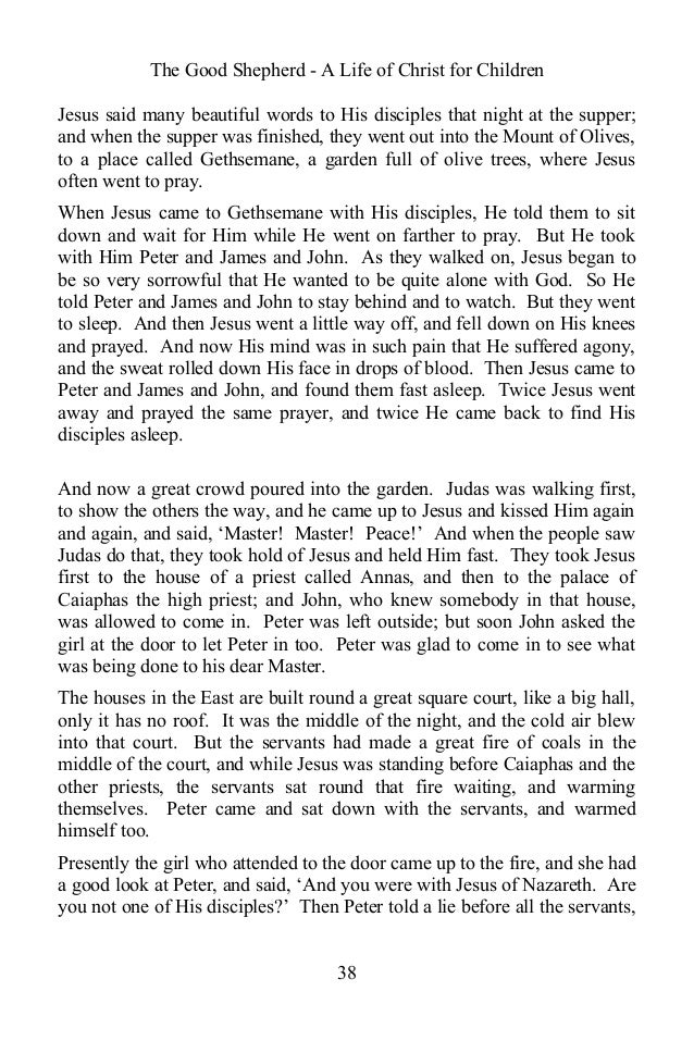 The Good Shepherd - A Life of Christ for Children Jesus said many beautiful words to His disciples that night at the suppe...