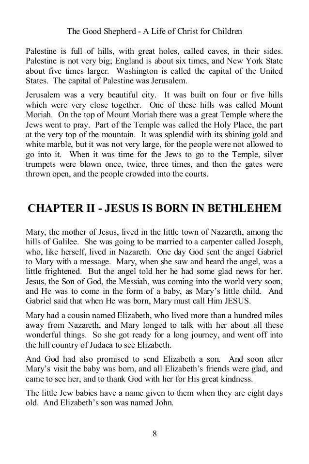 The Good Shepherd - A Life of Christ for Children Palestine is full of hills, with great holes, called caves, in their sid...