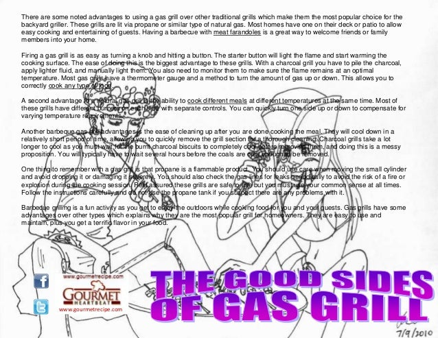 www.gourmetrecipe.com There are some noted advantages to using a gas grill over other traditional grills which make them t...