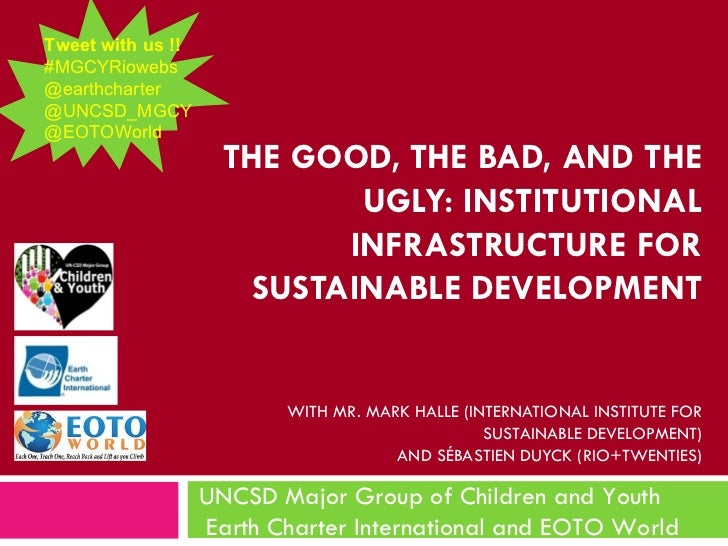 Tweet with us !!#MGCYRiowebs@earthcharter@UNCSD_MGCY@EOTOWorld                     THE GOOD, THE BAD, AND THE             ...