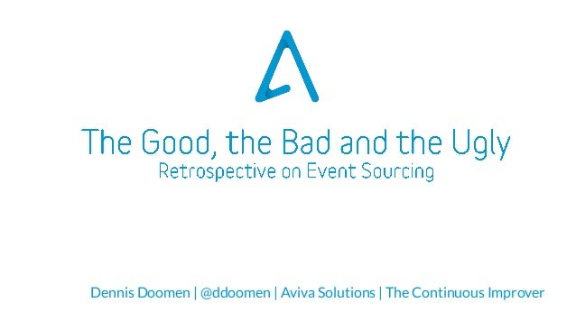 Dennis Doomen | @ddoomen | Aviva Solutions | The Continuous Improver
