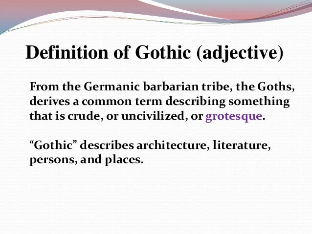 the idea of gothicism in the gothic literature