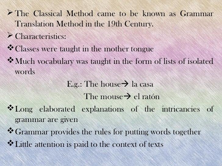 essay about grammar translation method The grammar translation method english language essay background the grammar translation method is the oldest method of teaching the grammar translation.