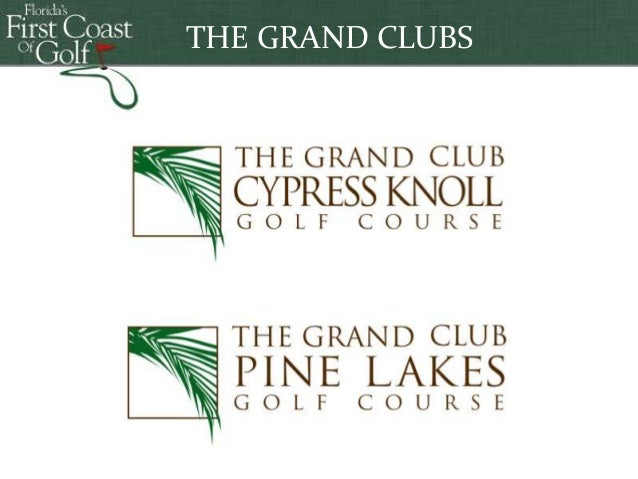 THE GRAND CLUBS