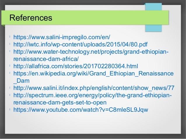 References l https://www.salini-impregilo.com/en/ l http://iwtc.info/wp-content/uploads/2015/04/80.pdf l http://www.water-...