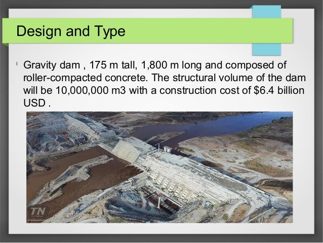 Design and Type l Gravity dam , 175 m tall, 1,800 m long and composed of roller-compacted concrete. The structural volume ...