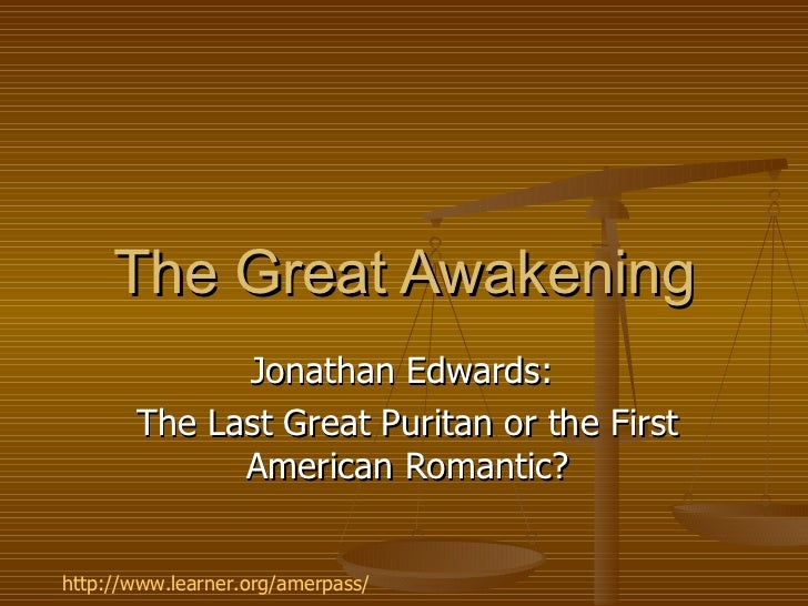 jonathan edwards a preacher of the great awakening New england's most famous preacher and the great awakening jonathan edwards in a new light: remembered for preaching fire and brimstone.