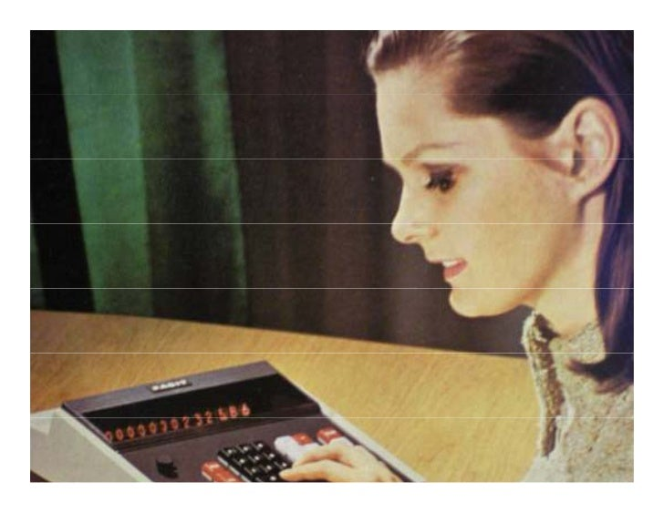 As calculators became electronic in the 1960s and1970s the industry experienced an explosive growth.