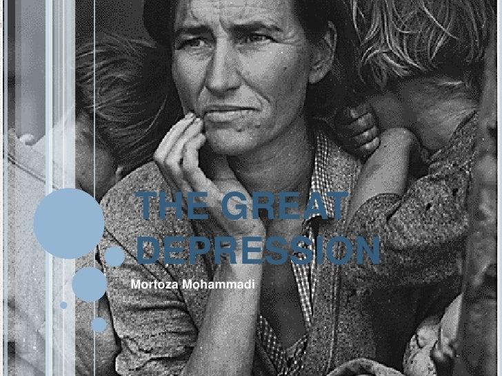 THE GREAT DEPRESSION Mortoza Mohammadi