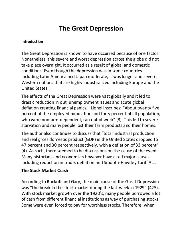 writing an essay on the great depression / cause and effect essay example: great depression cause and effect essays are popular ways of helping students understand the relationship between various events they're extremely popular in history classes, although students are certainly going to encounter them in english and writing classes as well.