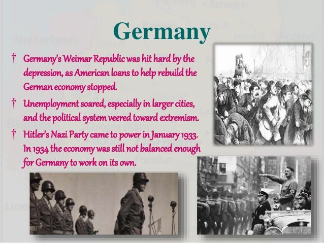 a history of germany during the great depression The great depression hit germany hard the great owners with access to history and the collapse of world trade during the great depression.