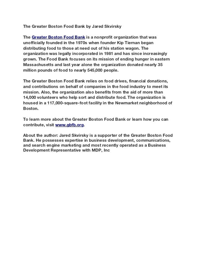 The Greater Boston Food Bank by Jared SkvirskyThe Greater Boston Food Bank is a nonprofit organization that wasunofficiall...