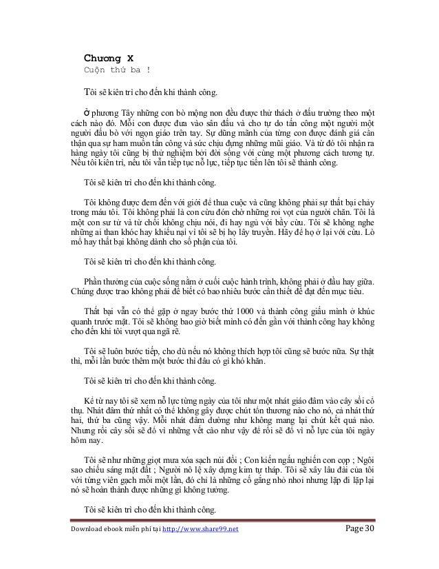 Download ebook miễn phí tại http://www.share99.net Page 30 Chương X Cuộn thứ ba ! Tôi sẽ kiên trì cho đến khi thành công. ...