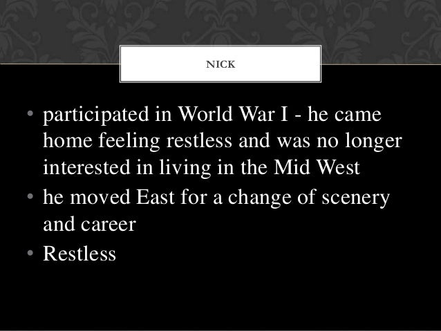 in the great gatsby how does nick undergo profound change gatsby 4how does nick meet gatsby at first nick didn't know that he was talking to gatsby they were talking about being in the world war they were talking about being in the world war.