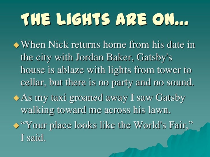 great gatsby chapter five The great gatsby: chapter 5 quotes explanation quote 1 he had been full of the idea so long, dreamed it right through to the end, waited with his teeth set,.