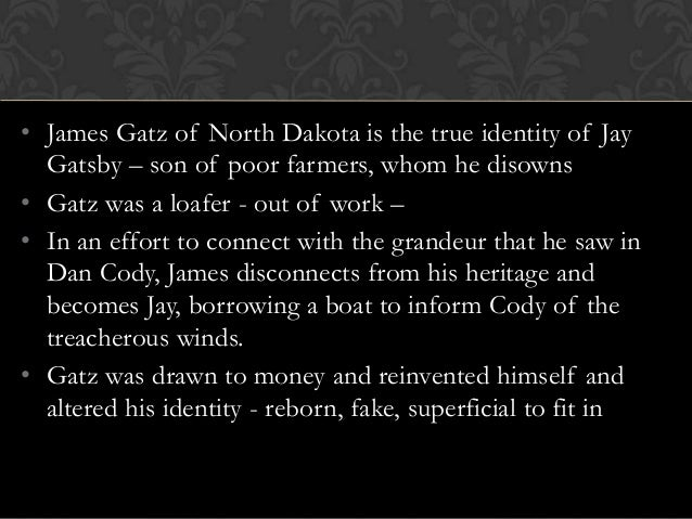 gatsbys true identity There are few american novels that are honest and captivating about human nature as scott fitzgerald's the great gatsby  she was not marrying gatsby—her true.
