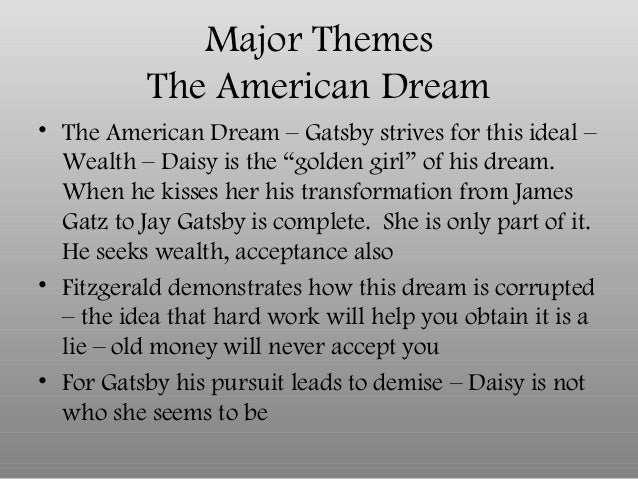 how does the great gatsby represent the american dream essay However, the major theme of the novel has much less to do with love than with the culture of the 1920s as a whole in this article, the various cultural elements reflected in the great gatsby which led to the downfall of the 1920s american dream will be discussed, as well as their implications for the characters in the novel.
