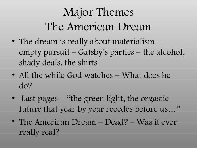 the destruction of the american dream in the great gatsby The essay provides a comparative literary analysis of the story the great gatsby and teh movie american gangster by ayeshaatif in types school work.