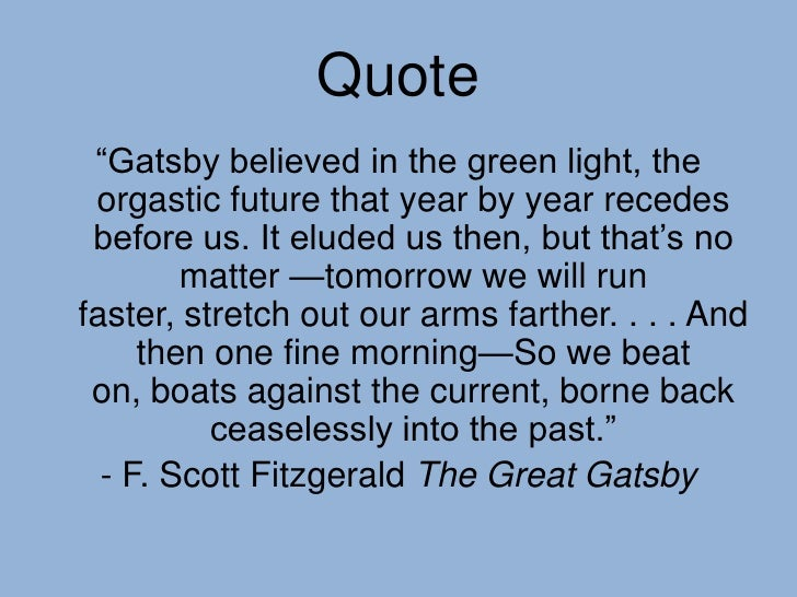 Great Gatsby Quotes About Symbolism