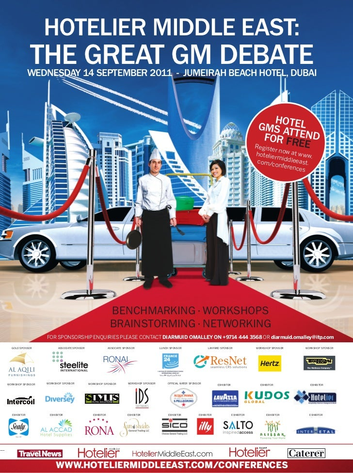 HOTELIER MIDDLE EAST:              THE GREAT GM DEBATE              WEDNESDAY 14 SEPTEMBER 2011 - JUMEIRAH BEACH HOTEL, DU...
