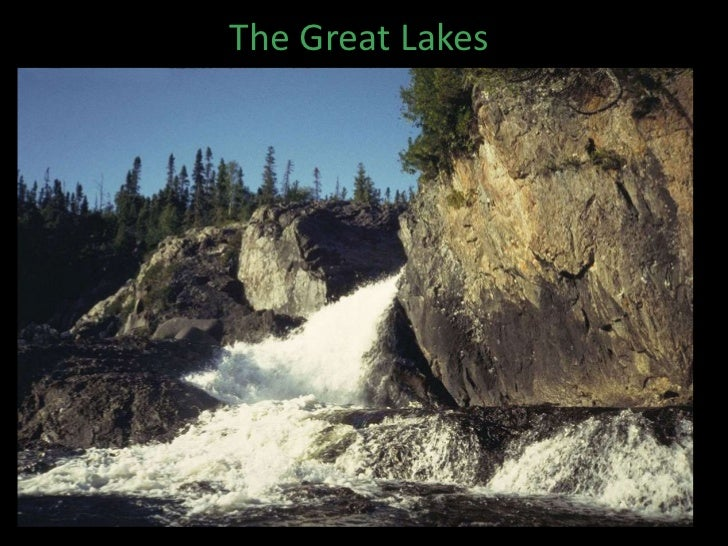The Great Lakes<br />